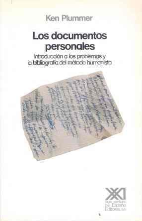 9788432306945: Los documentos personales: Introducción a los problemas y la bibliografía del método humanista (Teoría)