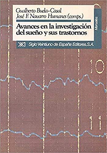 9788432306976: Avances en la investigación del sueño y sus trastornos (Manuales)