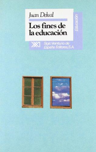 LOS FINES DE LA EDUCACION: Juan Delval