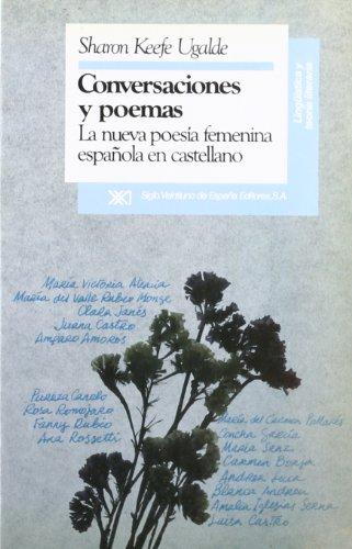 9788432307256: Conversaciones y poemas: La nueva poesia femenina espanola en castellano (Linguistica y teoria literaria) (Spanish Edition)