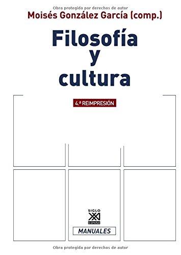 9788432307676: Filosofía y cultura (Siglo XXI de España General)