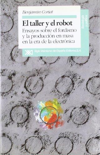 9788432307867: El Taller y El Robot (Spanish Edition)