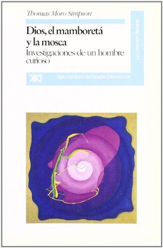 9788432308079: Dios, el mamboreta y la mosca (La Creación literaria) (Spanish Edition)