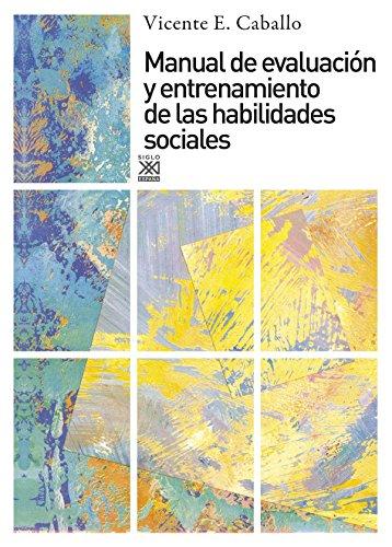 9788432308086: Manual de evaluacion y entrenamiento de las habilidades sociales (Spanish Edition)