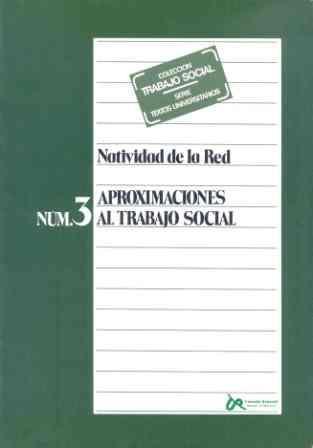 9788432308130: APROXIMACIONES AL TRABAJO SOCIAL N¬ 3