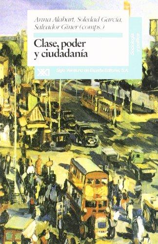 9788432308390: Clase, poder y ciudadanía (Sociología política)