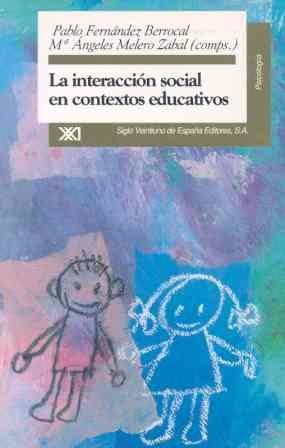 9788432308642: Interaccion social en contextos educativos (Spanish Edition)
