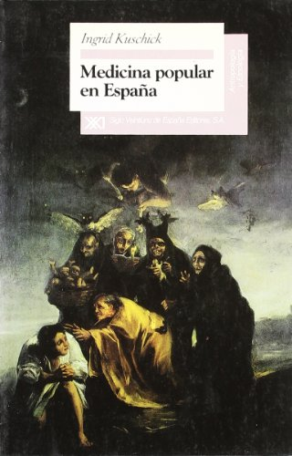 9788432308895: Medicina popular en España (Antropología y etnología)