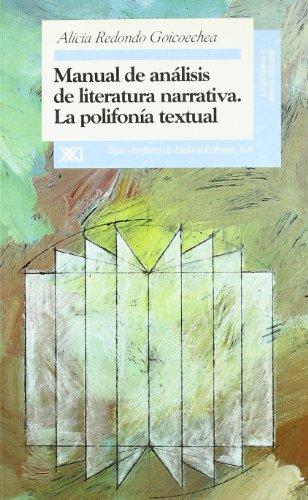 9788432308970: Manual de analisis de literatura narrativa. La polifonia textual (Lingüística y teoría literaria) (Spanish Edition)