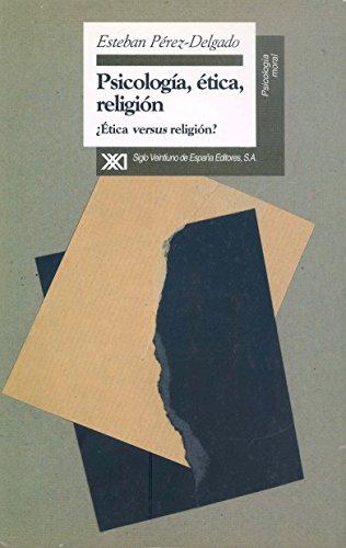 9788432309052: Psicologia, etica, religion. etica versus religion? (Spanish Edition)