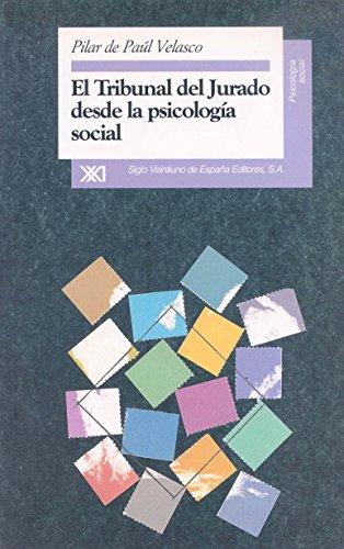 El tribunal del jurado desde la psicología: Pilar de Paúl