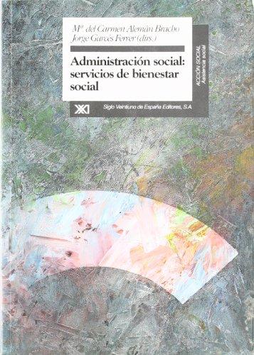 Administración social: servicios de bienestar social: María del Carmen