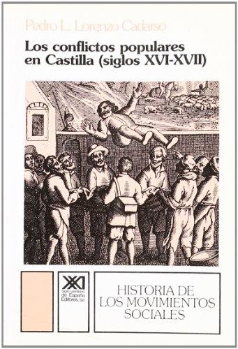 Los conflictos populares en Castilla, siglos XVI-XVII: Lorenzo Cadarso, Pedro L.