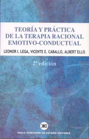 9788432309588: Teoría y práctica de la terapia racional emotivo-conductual