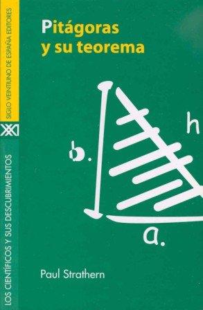 9788432309830: Pitágoras y su teorema (Los científicos y sus descubrimientos)