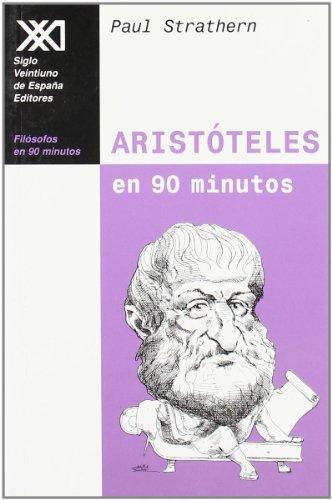 9788432309885: Aristóteles en 90 minutos: (384-322 a. C.) (Filósofos en 90 minutos)