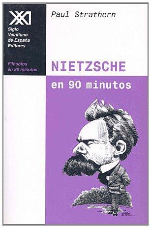 9788432309892: Nietzsche en 90 minutos: (1844-1900) (Filósofos en 90 minutos)