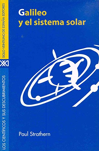 9788432309960: Galileo y el sistema solar (Los científicos y sus descubrimientos)