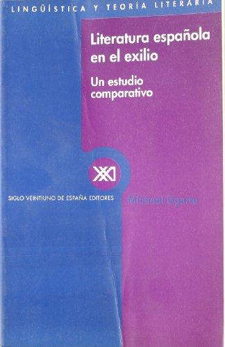 9788432310010: Literatura española en el exilio: Un estudio comparativo