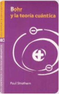 9788432310171: Bohr y la teoría cuántica (Los científicos y sus descubrimientos)