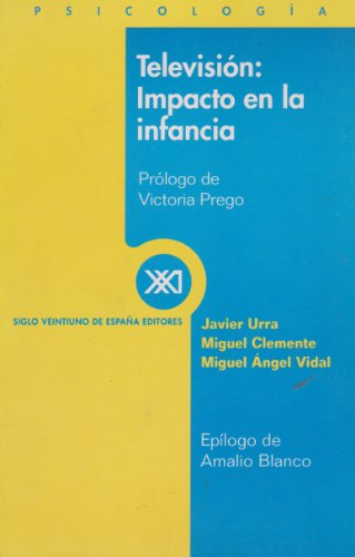 Television: Impacto de la infancia (Spanish Edition): Javier Urra ,