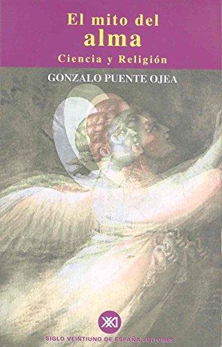 9788432310386: El mito del alma: Ciencia y religión