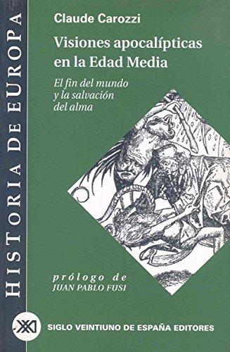 9788432310508: Historia de Europa / 03 / Visiones apocalipticas en la Edad Media. El fin del mundo y la salvacion del alma (Spanish Edition)