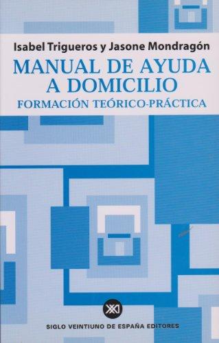 9788432310805: Manual de ayuda a domicilio: Formación teórico-práctica (Acción social)