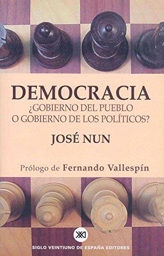 9788432310881: Democracia. Gobierno del pueblo o gobierno de los politicos? (Spanish Edition)