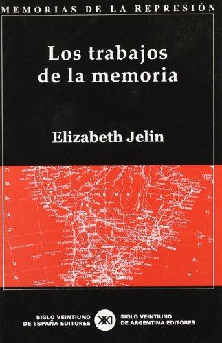 9788432310935: Los trabajos de la memoria (Memorias de la represión)