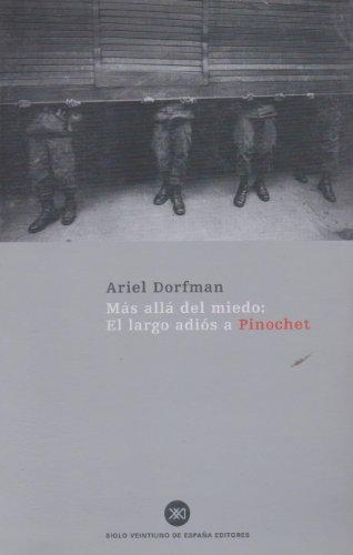 Más allá del miedo : el largo: Ariel Dorfman