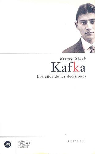 9788432311239: Kafka. Los anos de las decisiones (Spanish Edition)