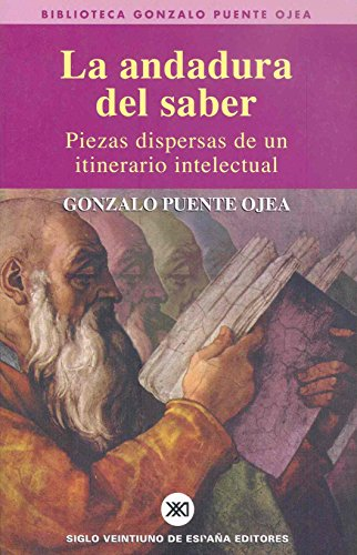 9788432311253: La andadura del saber: Piezas dispersas de un itinerario intelectual (Biblioteca Gonzalo Puente Ojea)