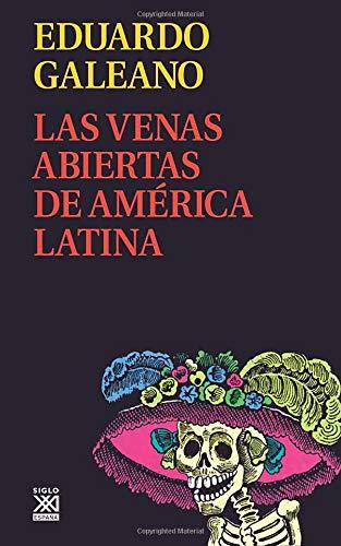 9788432311451: Las venas abiertas de América Latina (Biblioteca Eduardo Galeano)