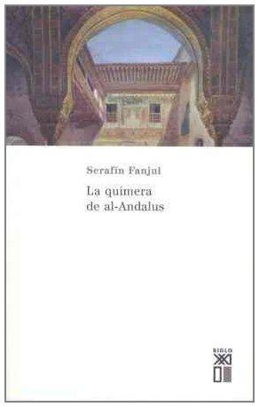 9788432311505: Quimera de Al-Andalus (Spanish Edition)