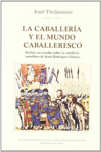 9788432312229: La caballería y el mundo caballeresco