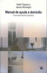 9788432312526: Manual de ayuda a domicilio: Formación teórico-práctica