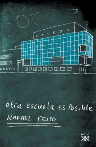 9788432312755: Otra escuela es posible (Spanish Edition)