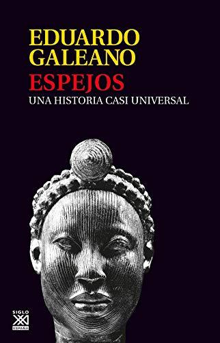 9788432313141: Espejos (Biblioteca Eduardo Galeano)