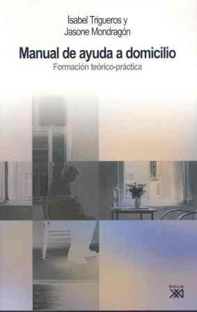 9788432313189: Manual de ayuda a domicilio: Formación teórico-práctica (Trabajo social)