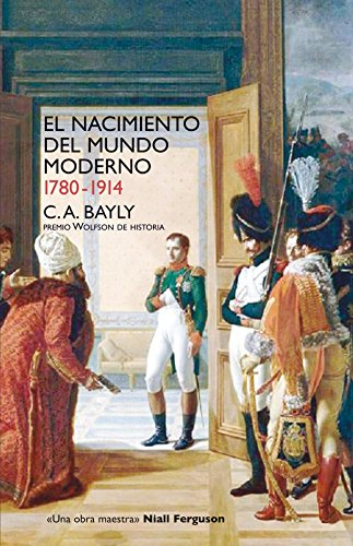 9788432313257: El nacimiento del mundo moderno 1780-1914
