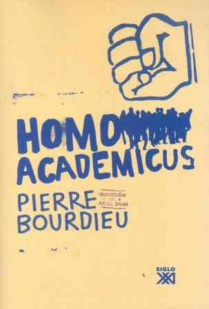 9788432313370: Homo academicus (Biblioteca clásica de siglo veintiuno)