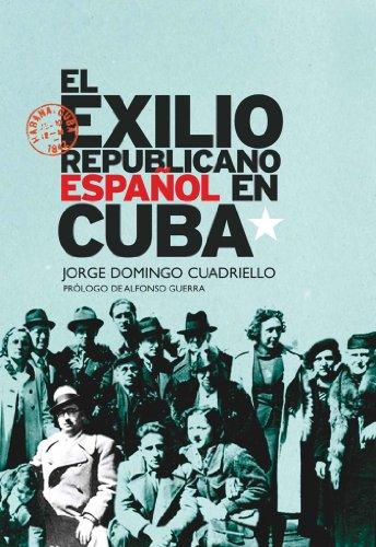 9788432313875: El exilio republicano español en Cuba (Spanish Edition)