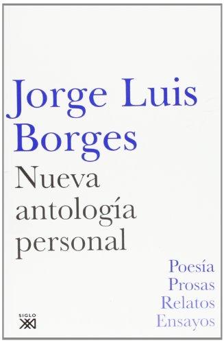 9788432314131: Nueva antología personal (Creación literaria)