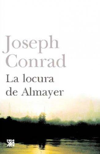 9788432314346: La locura de Almayer (Creación literaria)