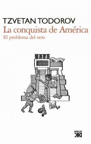 9788432314360: La conquista de América : el problema del otro (Spanish Edition)