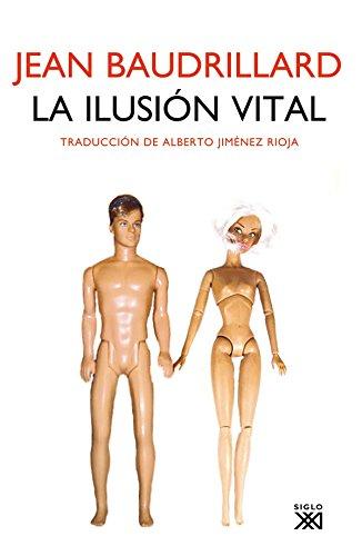9788432314483: La Ilusión Vital (Sociologia Y Politica)