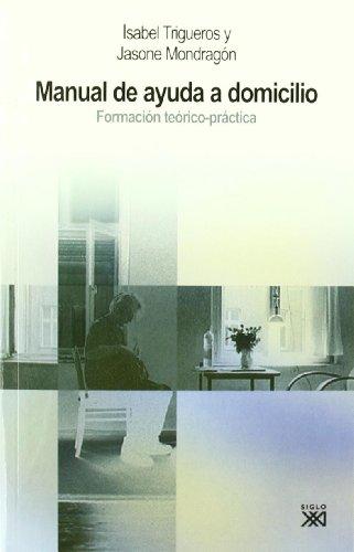 9788432314599: Manual de ayuda a domicilio: Formación teórico-práctica (Trabajo social)