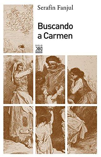9788432314988: Buscando a Carmen
