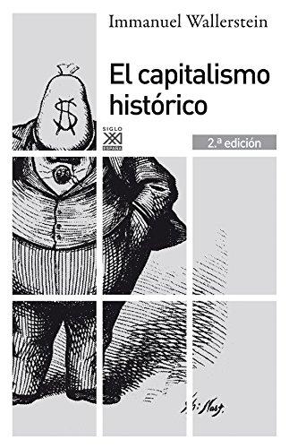 9788432316234: El capitalismo histórico (Siglo XXI de España General)
